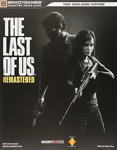 Preisvergleich Produktbild The Last of Us Remastered Signature Series Strategy Guide (Bradygames Signature Guides)