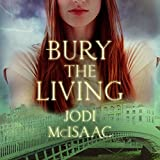 Bury the Living: The Revolutionary Series, Book 1