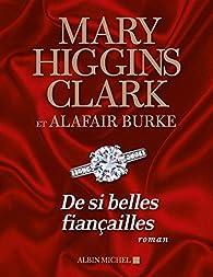 Laurie Moran, tome 5 : De si belles fiançailles  par Mary Higgins Clark