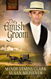 The Amish Groom: 1 (The Men of Lancaster County)
