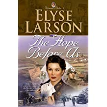 The Hope Before Us (Women of Valor Book #3)