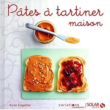 Pâtes à tartiner maison - Variations gourmandes