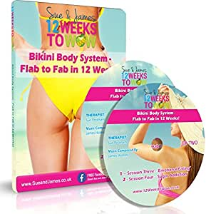 Sue and James 12 Weeks to Wow!Bikini Body System - Flab to Fab in 12 Weeks! (Weight Loss Hypnosis)