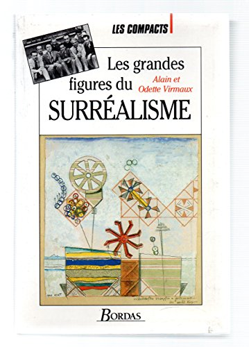 Les Grandes figures du surréalisme international