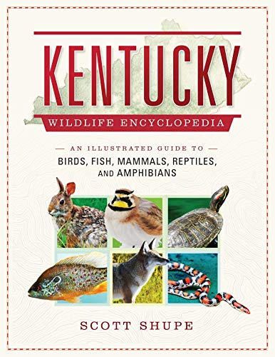 Kentucky Wildlife Encyclopedia: An Illustrated Guide to Birds, Fish, Mammals, Reptiles, and Amphibians (English Edition) -