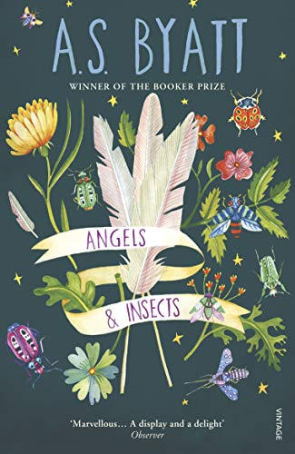 Angels And Insects (Roman) por A. S. Byatt