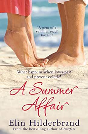 Image result for elin hilderbrand a summer affair amazon