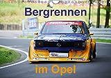 Bergrennen im Opel (Wandkalender 2018 DIN A4 quer): Bergrennen Osnabrück im Opel (Monatskalender, 14 Seiten ) (CALVENDO Sport) [Kalender] [Apr 01, 2017] von Sannowitz, Andreas