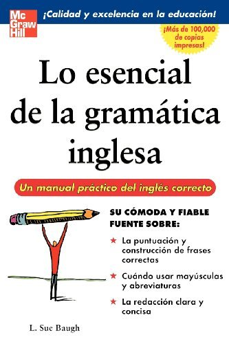 Lo esencial de la gramatica inglesa (English Edition) eBook: L. Sue Baugh: Amazon.es: Tienda Kindle