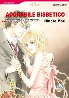 ADORABILE BISBETICO (Harlequin comics) di [MORI, HINOTO, CAROLE MORTIMER]