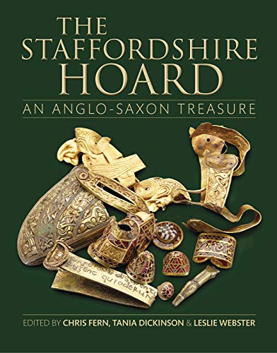 The Staffordshire Hoard: An Anglo-Saxon Treasure (Research for sale  Delivered anywhere in UK
