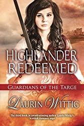 Highlander Redeemed (Guardians of the Targe) by Laurin Wittig (2015-05-12)