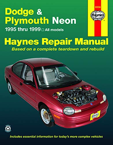 Dodge and Plymouth Neon: 1995 thru 1999 - Based on a complete teardown and rebuild (Haynes Manuals)