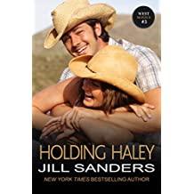 Holding Haley (The West Series Book 3) (English Edition)