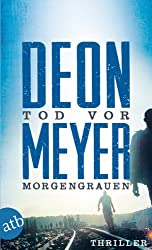 Tod vor Morgengrauen: Kriminalroman