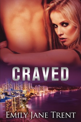 Craved: Volume 4 (Adam & Ella)