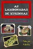As lambonadas de Kukinhas: Volume 1