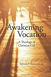 Awakening Vocation: A Theology of Christian Call (Pauls Social Network)