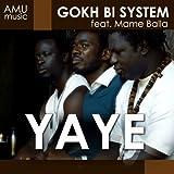 Yaye (feat. Mame Balla)