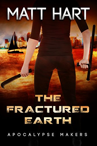The Fractured Earth (Apocalypse Makers Book 1) (English ...