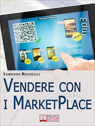 Vendere con i Marketplace. Come Guadagnare Vendendo Testi, Foto e ...