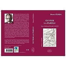 OUVRIR LA PAROLE (Culture & Langage) (French Edition)