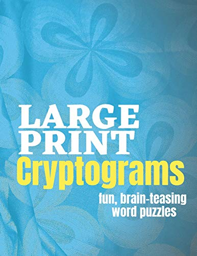 Large Print Cryptograms Fun Brain Teasing Word Puzzles: 200 Entertaining and Fun Brain Games for All Ages