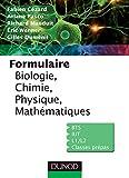 Formulaire de Biologie, Chimie, Physique, Mathématiques (Sciences Sup)