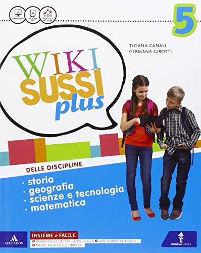 Wikisussi plus. Sussidiario unico. Quaderno antropologico- Quaderno scientifico. Per la Scuola elementare. Con e-book. Con espansione online: 2