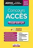 Concours ACCÈS - Tout-en-un - Concours 2017-2018 Collection : ADMIS Écoles de management EAN...