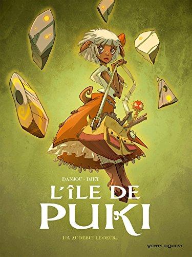 L'Île de Puki - Tome 01: Au début le coeur par Ludovic Danjou