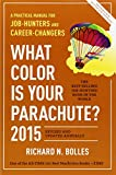 What Color Is Your Parachute? 2015: A Practical Manual for Job-Hunters and Career-Changers.
