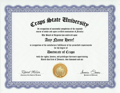 Craps Gambling Degree: Custom Gag Diploma Doctorate Certificate (Funny Customized Joke Gift - Novelty Item)