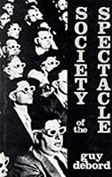 Society of the Spectacle by Guy Debord (1992-01-27)