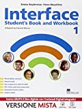 Interface. Student's book-Workbook-Citizens-Grammar for all. Per la Scuola media. Con e-book. Con espansione online