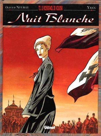 Nuit blanche, tome 2 : Le Rossignol de Koursk