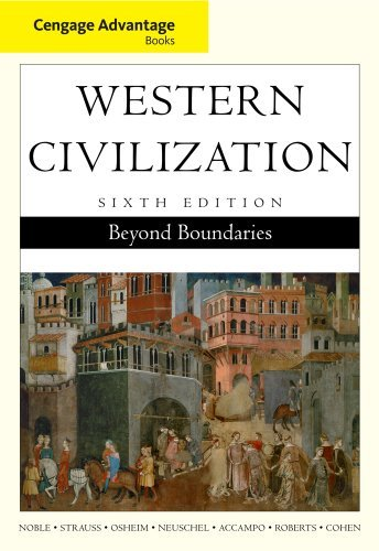 Cengage Advantage Books: Western Civilization: Beyond Boundaries, Complete by Thomas F. X. Noble (2010-01-01)