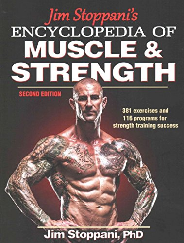 [Jim Stoppani's Encyclopedia of Muscle & Strength] (By: PhD Jim Stoppani) [published: December, 2014]