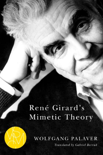René Girard's Mimetic Theory (Studies in Violence, Mimesis, & Culture) (English Edition)