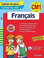 Cahier du jour/Cahier du soir Français CM1 - Nouveau programme 2016