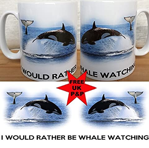 KILLER WHALE MUG, I WOULD RATHER BE WHALE WATCHING. Fantastic