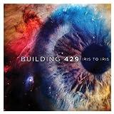 Songtexte von Building 429 - Iris to Iris