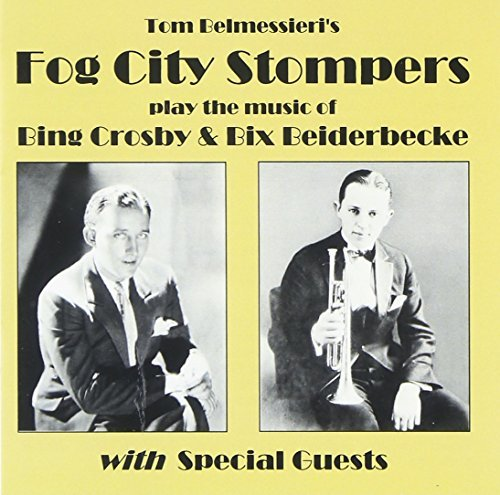 play-the-music-of-bing-crosby-bix-beiderbecke-by-fog-city-stompers