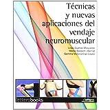 Tecnicas y nuevas aplicaciones del vendaje neuromuscular de Lirios Dueñas Moscardo (8 mar 2011) Tapa blanda