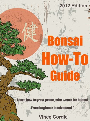 ultimate-bonsai-how-to-guide-2012-edition-english-edition