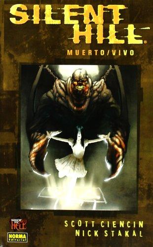 Silent Hill: Muerto/vivo, de Scott Ciencin (Español)