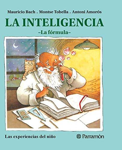 La inteligencia (Las experiencias del niño) por Mauricio Bach