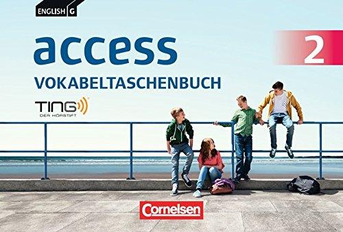 Preisvergleich Produktbild English G Access - Allgemeine Ausgabe: Band 2: 6. Schuljahr - Vokabeltaschenbuch: TING-fähig