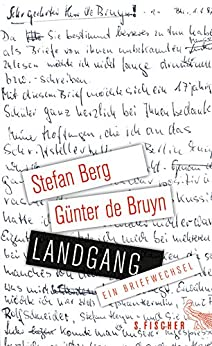 Landgang: Ein Briefwechsel (German Edition) by [Berg, Stefan, Bruyn, Günter]