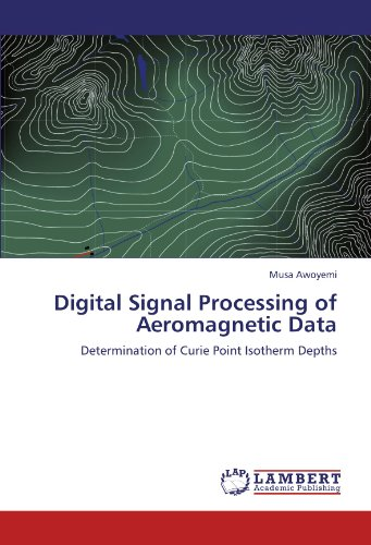 Digital Signal Processing of Aeromagnetic Data: Determination of Curie Point Isotherm Depths